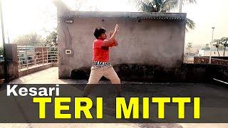 TERI MITTI || Oh Heer Meri Tu || Kesari | |Subhankar dutta Dance Choreography || Arko | B Praak.