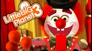 GOING TO THE CIRCUS! | Little Big Planet 3 (Solo Maps) #7