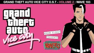 Atomic - Blondie - Wave 103 - GTA Vice City Soundtrack [HD]
