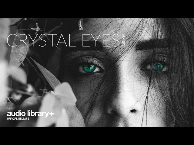 Crystal Eyes (Free Music) — Airixis [Audio Library Release]