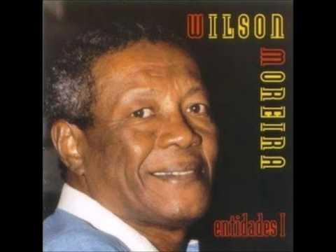Wilson Moreira - Pregoeiro do Amor