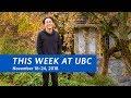 This Week at UBC - November 18 - 24, 2018