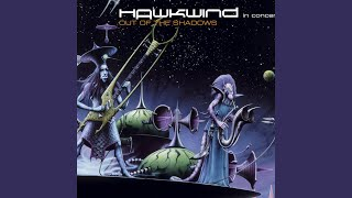 Provided to YouTube by TuneCore Out Of The Shadows · Hawkwind Out o...