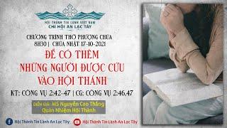 HTTL AN LẠC TÂY - Chương Trình Thờ Phượng Chúa - 17/10/2021