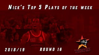 Top 5 plays of the week for round 16, 2018/19 Season