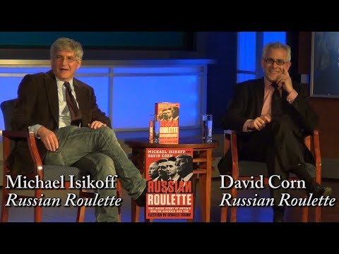 "Michael Isikoff and David Corn, ""Russian Roulette"""