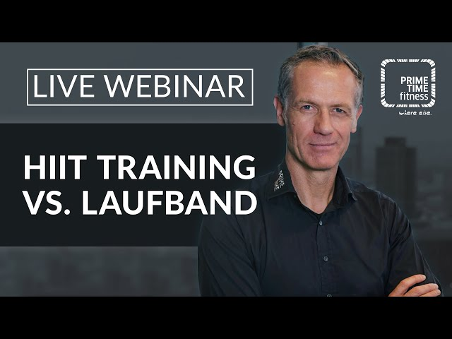 PRIME TIME Webinar: HIIT Training vs Laufband