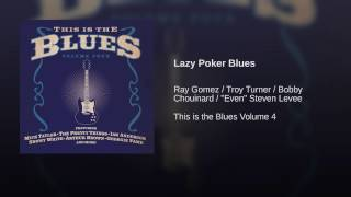 Lazy Poker Blues