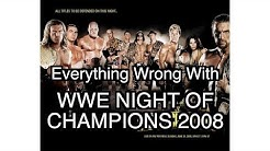 Episode #146: Everything Wrong With WWE Night Of Champions 2008