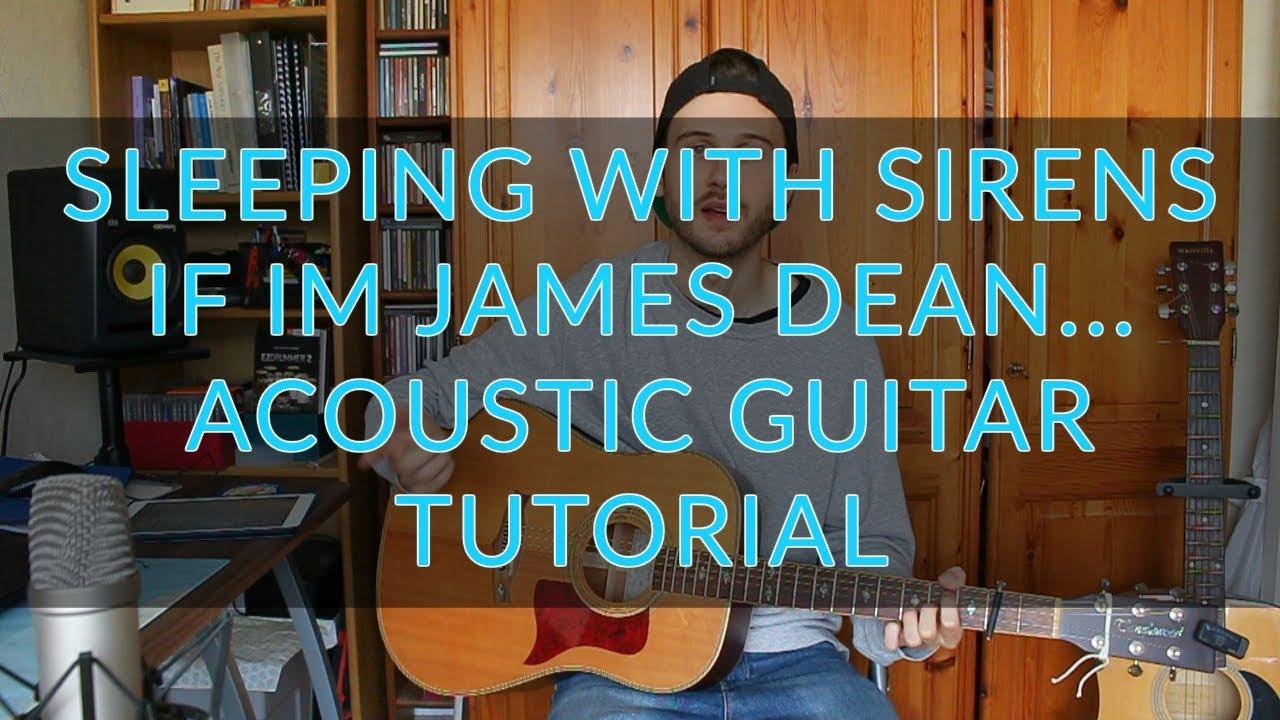 Sleeping with sirens if im james dean then youre audrey sleeping with sirens if im james dean then youre audrey hepburn acoustic guitar tutorial hexwebz Images