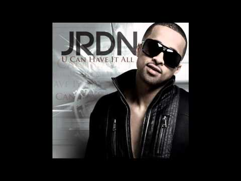 JRDN - U Can Have It All [With Lyrics]