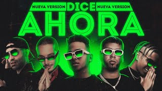Ahora Dice(Nueva Version)Anuel AA Ft Rauw Alejandro,Ozuna,J Balvin Y Arcangel