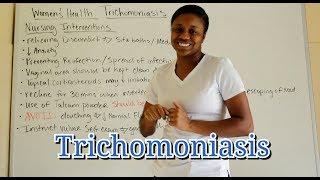 Medical Surgical Women's Health: Trichomoniasis