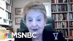 Former Secretary Madeleine Albright: I'm Troubled By Trump's Unpredictability | Morning Joe | MSNBC