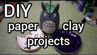Paper Clay Projects : DIY