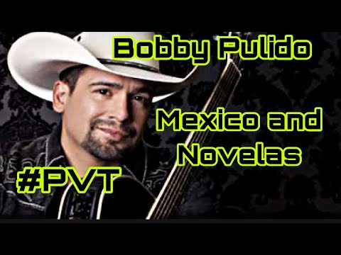 Bobby Pulido 4 Mexico and Novelas PVT