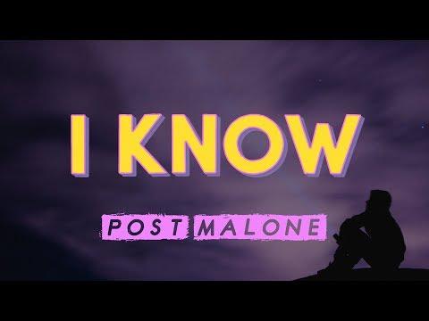 PostMalone – I Know (Lyrics)