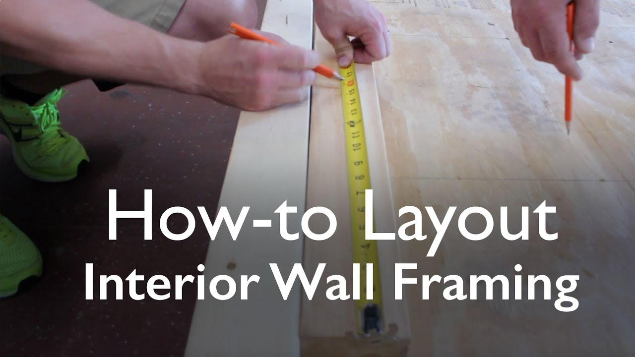 how to layout interior wall framing 16 on center