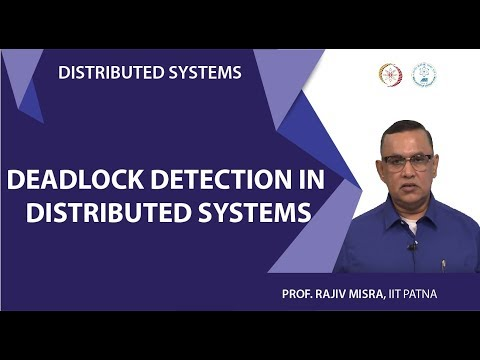 Lecture 12 - Deadlock Detection in Distributed Systems