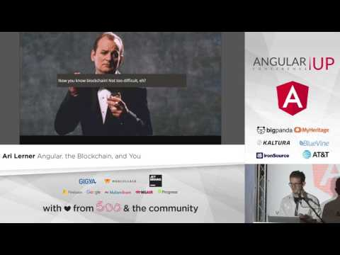 Ari Lerner - Angular, the Blockchain, and You  | AngularUP 2017