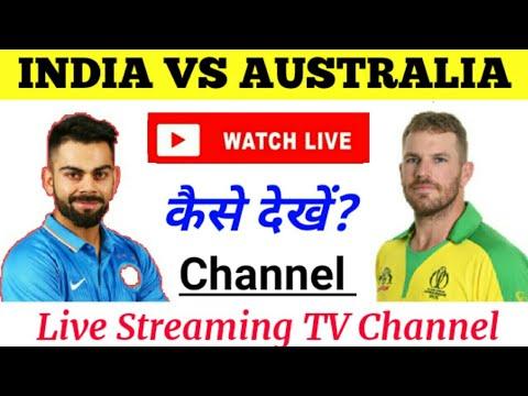 India Vs Australia 2020 Live Streaming Channel || Australia Tour Of India 2020 Live Telecast