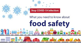 Stop COVID-19 infection: What you need to know about food safety
