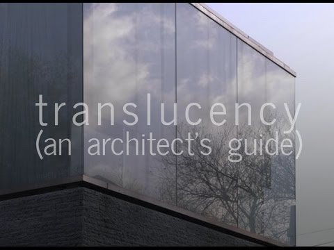 Translucency (An Architect's Guide)