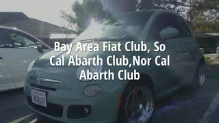 Bay Area Fiat Club SoCal Abarth Club NorCal Abarth Club