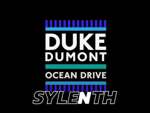 Sylenth & Ocean Drive - Duke Dumont (RMX) Official Music