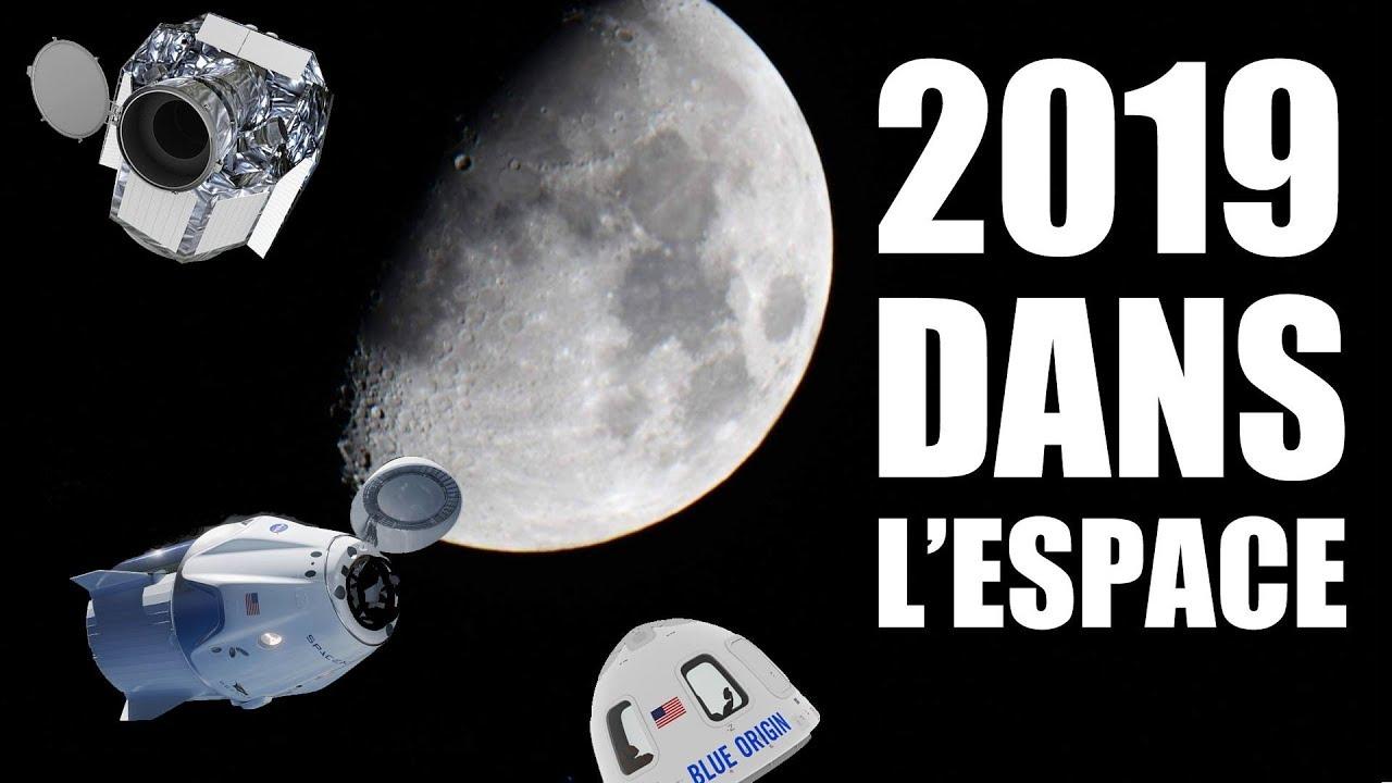 Spatial : Que nous réserve 2019 ? - LDDE