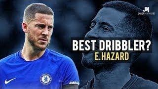 Eden Hazard - Sublime Dribbling Skills amp Goals 20172018