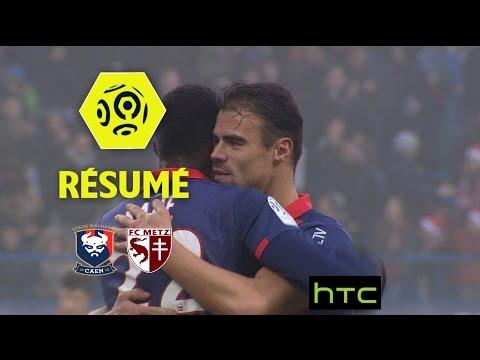 SM Caen - FC Metz (3-0)  - Résumé - (SMC - FCM) / 2016-17