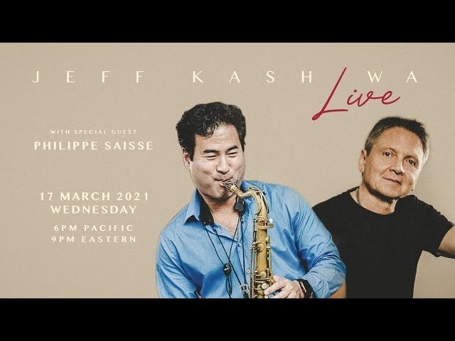 Jeff Kashiwa Live From The Zen Den (Episode 8) feat. PHILIPPE SAISSE