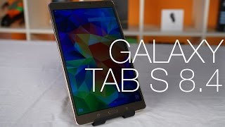 Samsung Galaxy Tab S 8.4 - Unboxing and Review