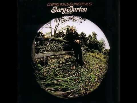 The Gary Burton Quartet - Gone But Forgotten (HQ Audio)