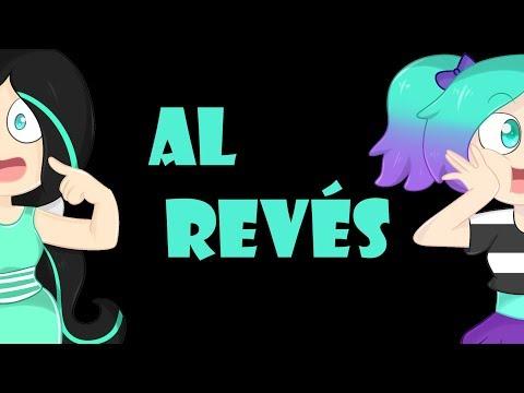 AL REVÉS(mi version)CANCION/ft. Piyoasdf