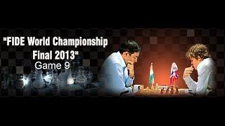 Game 9 - Viswanathan Anand vs Magnus Carlsen | FIDE World Championship 2013