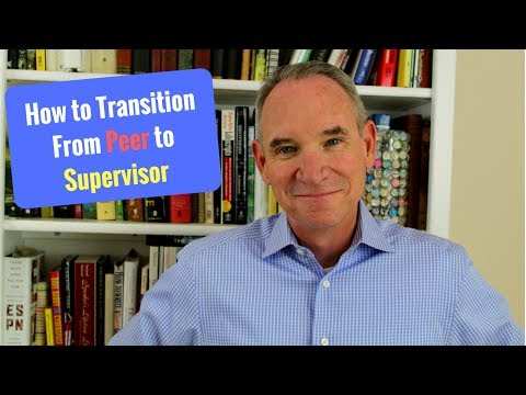 How to Successfully Transition From a Peer to a Supervisor