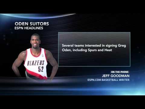 Heat, Spurs Show Interest In Oden