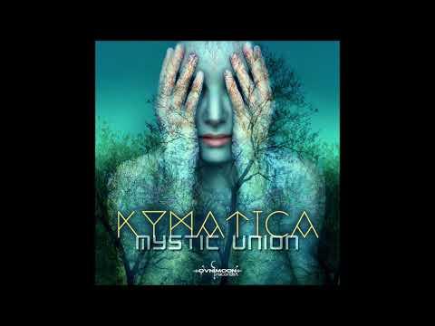 Kymatica - Mystic Union [Full Album]