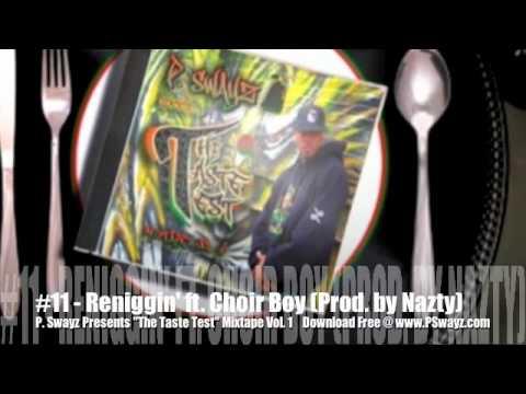Reniggin' by P. Swayz (Produced by Nazty)