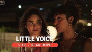 Little Voice ~ S1E3 ~ Dear Hope ~ TDR Recap