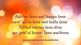 Download Qosidah Syubbanul Muslimin - Addinu Lana (Lirik Video)