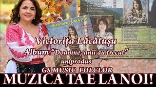 Victorita Lacatusu Album Colaj - Doamne, anii au trecut