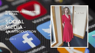 Surviving CoronaVirus In Retail - An Introduction To Social Media with Ruth Larkin