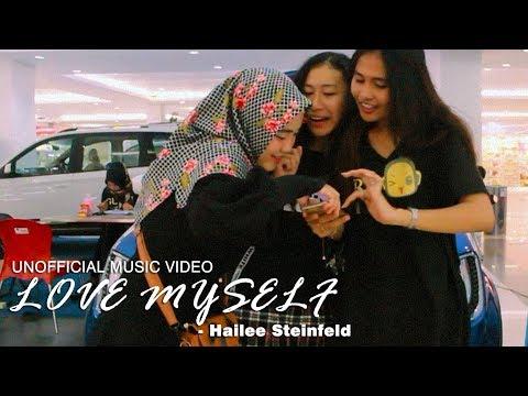 Unofficial MV: Hailee Steinfeld - Love Myself