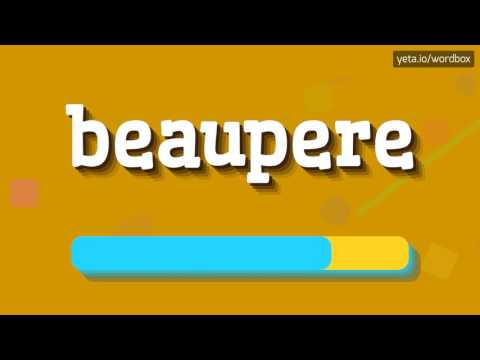 BEAUPERE - HOW TO PRONOUNCE IT!?