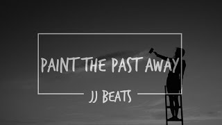 """Paint The Past Away"" Deep Sad Inspiring Hiphop Beat"