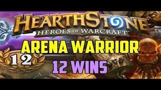 Amaz hearthstone arena on warrior WOW!! 12wins  [Hearthstone]