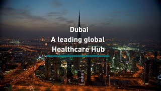 Dubai: A leading global healthcare hub